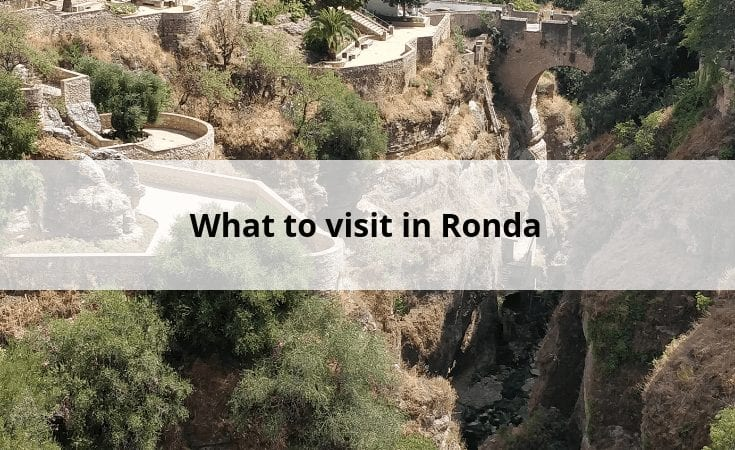 What to visit in Ronda