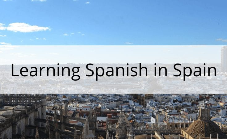 learning spanish in spain