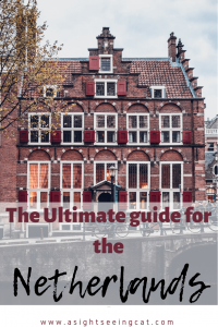 Ultimate guide to the Netherlands
