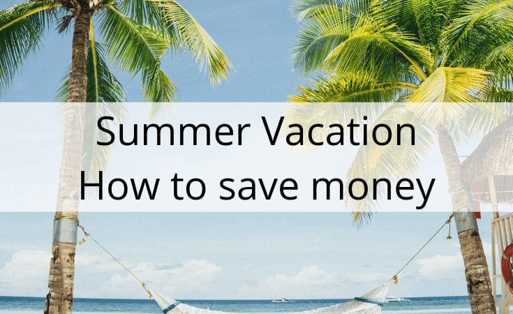 summer vacation how to save money