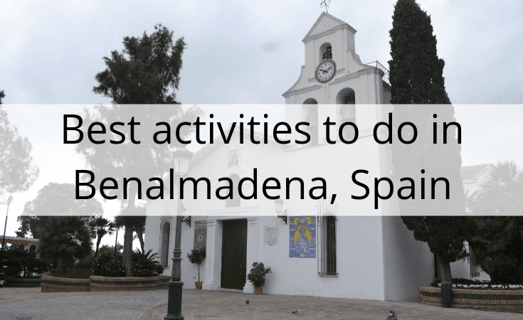 best activities to do in Benalmadena