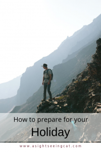 how to prepare for your holiday