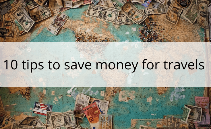 10 tips to save for travels
